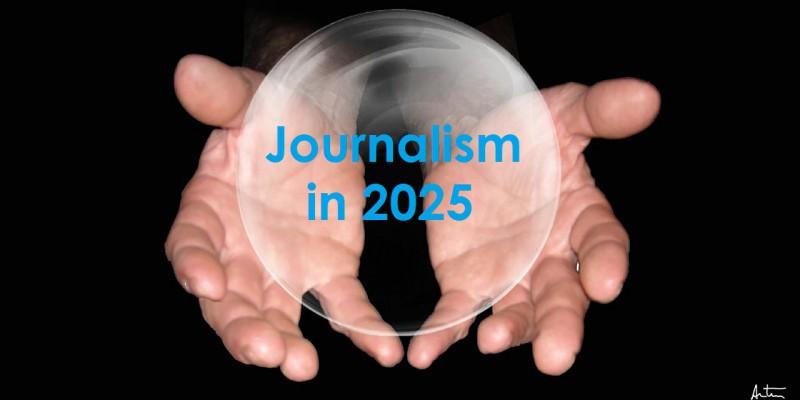 Journalism in 2025
